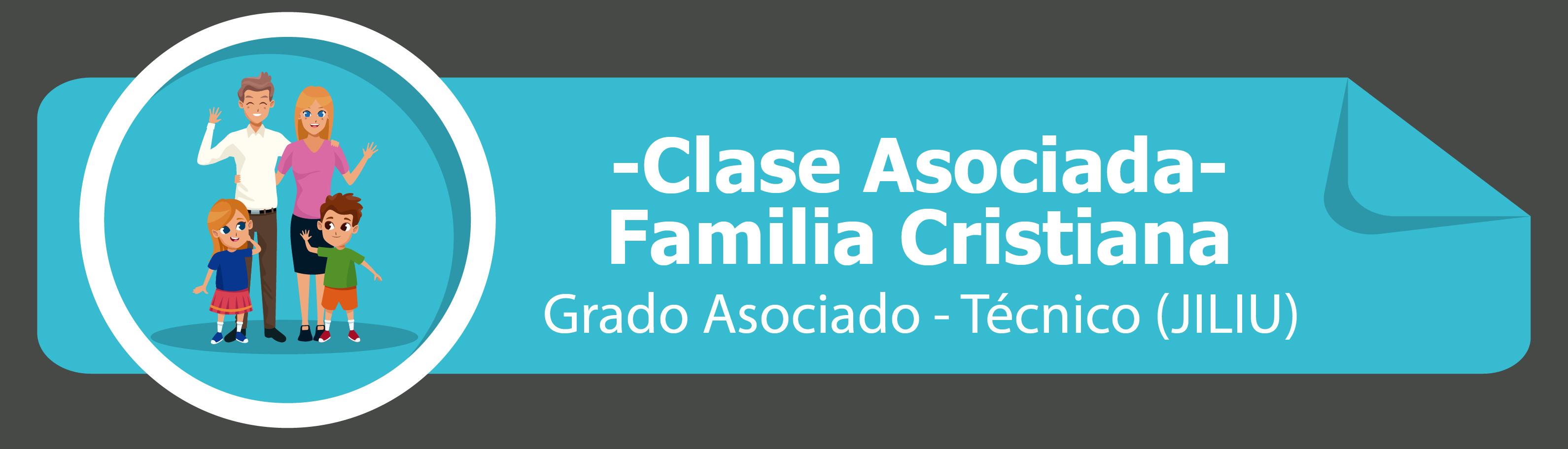Clase Asociada - Familia Cristiana
